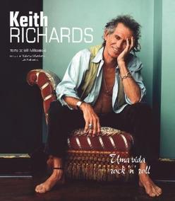 Rolling Stones Keith Richards Uma Vida Rock And Roll Livro