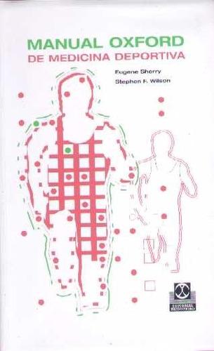 Manual Oxford De Medicina Deportiva - Sherry / Wilson