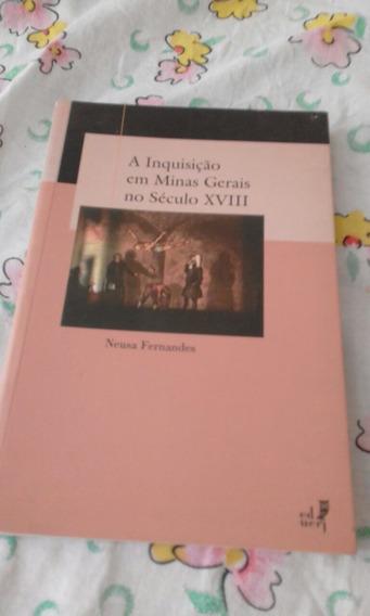 Livro A Inquisição Em Minas Gerais No Sec Xviii