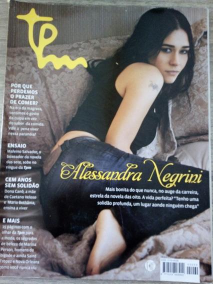 Revista Tpm N°69 - Alessandra Negrini - Malvino Salvador