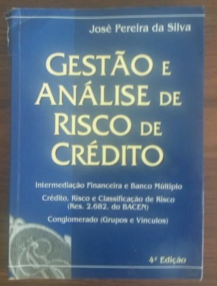 Gestão E Análise De Risco De Crédito - 4ª Edição