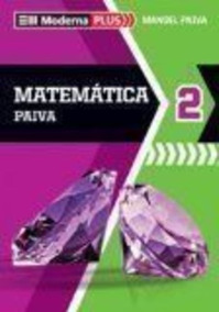 Livro Moderna Plus. Matemática 2 Manoel Paiva