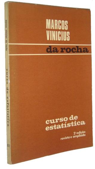 Estatistica Marcos Vinicius Da Rocha Livro /
