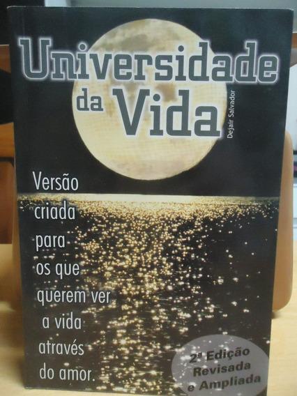 Livro Universidade Da Vida - Dejair Salvador