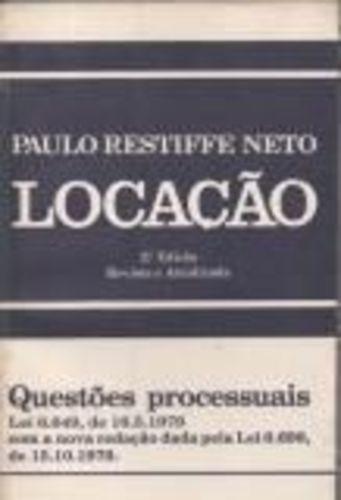 Livro Locação - Questões Processuais Paulo Restiffe Neto