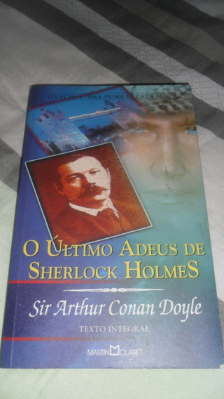 O Último Adeus De Sherlock Holmes - Arthur Conan Doyle