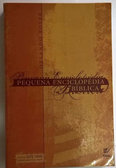 Pequena Enciclopédia Bíblica - Orlando Boyer (frete Grátis)