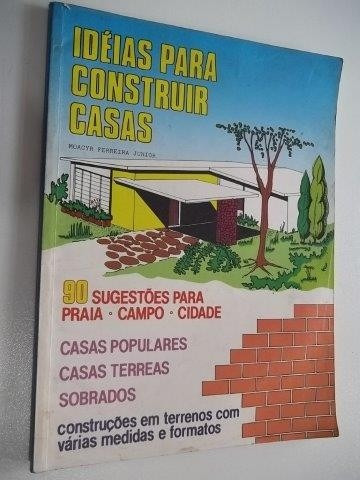 * Livro - Idéias Para Construir Casas