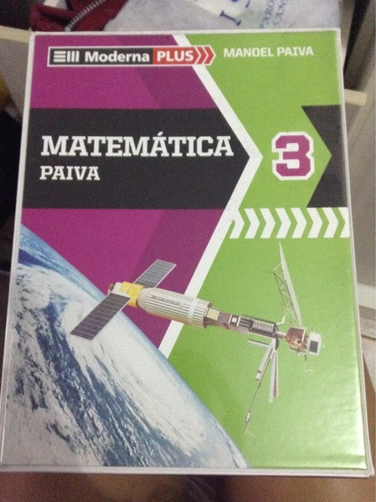 Coleção De Livros Moderna Plus (manoel Paiva) Matemática 3