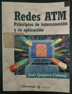 Redes Atm: Principios De Interconexion Y Su Aplicacion