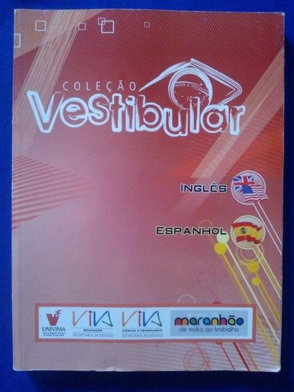 Coleção Vestibular Filosofia, Sociologia, Inglês E Espanhol