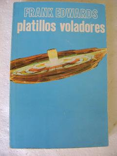 D5 Platillos Voladores- Frank Edwards- 1977