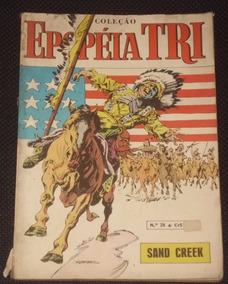Coleção Epopéia Tri Nº 28 - Sand Creek - Ebal - 1978