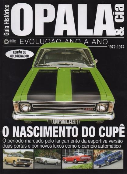 Opala & Cia Especial Guia Histórico Evolução Anos 1972-1974