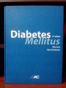 Diabetes Mellitus 2ª Edição: Ruy Lyra, Ney Calvacanti