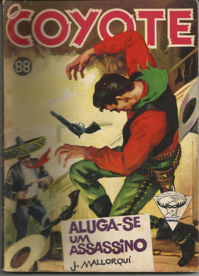 Livro O Coyote Nº 88 Aluga-se Um Assassino J. Mallorqui