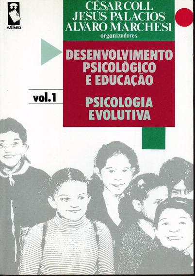 Livro Desenvolvimento Psicológico E Educação (vol.1)-356pg