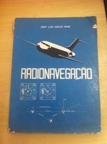 Radionavegação - Eng . Luiz Carlos Paiva