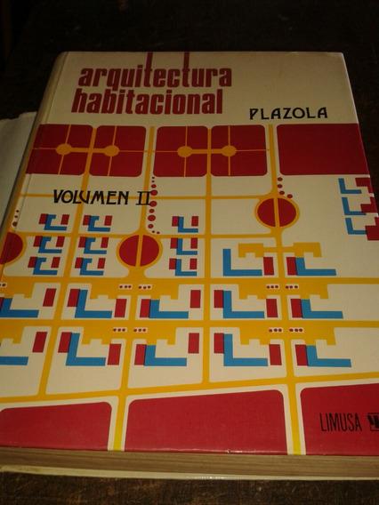 Arquitectura Habitacional - Volumen Ii -- Frete Grátis