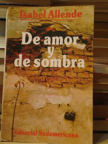 De Amor Y De Sombra - Isabel Allende - Sudamericana