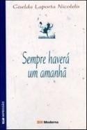 Livro - Sempre Haverá Um Amanhã - Giselda Laporta Nicolelis