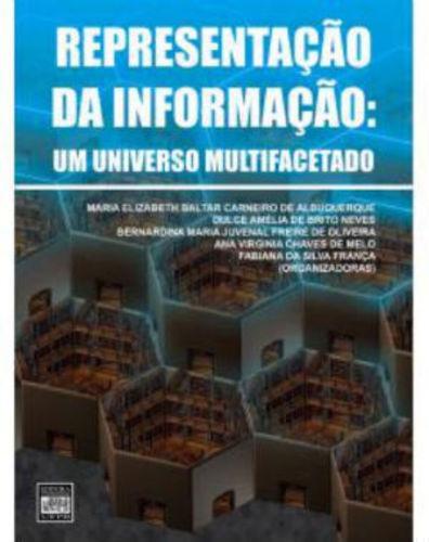 Representação Da Informação: Um Universo Multifacetado
