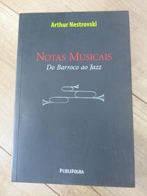 Livro Notas Musicais - Arthur Nestrovski