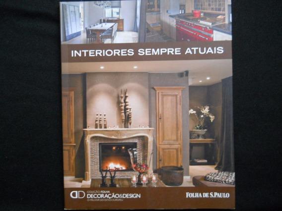 Coleção Folha Decoração & Design - Interiores Sempre Atuais