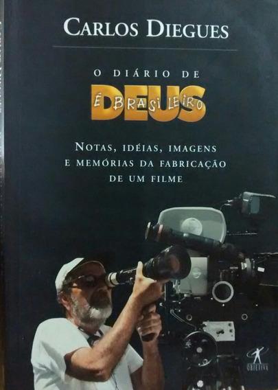 O Diário De Deus É BrasileirosCarlos Diegues