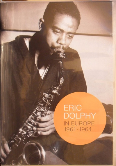 Dvd Eric Dolphy In Europe 1961-1964