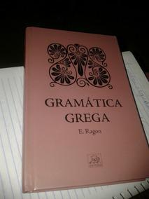 Gramática Grega De E. Ragon.