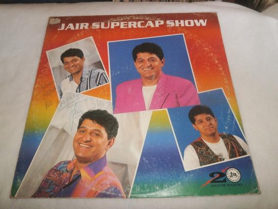 Lp Jair Supercap Show - Meu Amor, Disco De Vinil Autografado