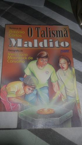 O Talismã Maldito - Antonio Carlos