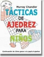 Imagen 1 de 2 de Libro Ajedrez Tactica De Ajedrez Para Niños - Ventajedrez