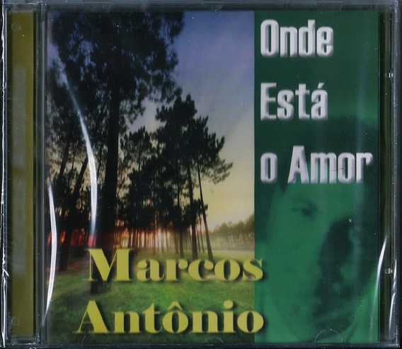Cd Marcos Antônio Onde Está O Amor .biblos