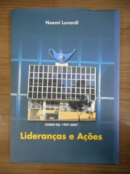 Livro Lideranças E Ações Noemi Lunardi
