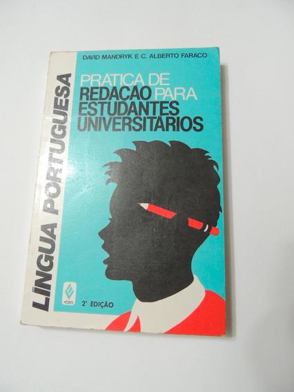 Livro Pratica De Redação Para Estudantes Universitarios