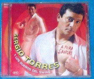 Sergio Torres A Pura Sangre