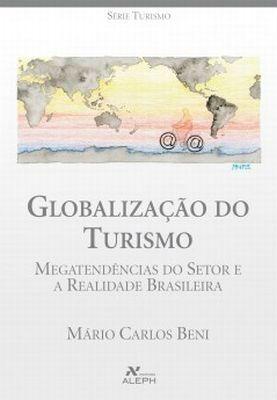 Livro Globalização Do Turismo- Guias, Mapas, Viagens +brinde