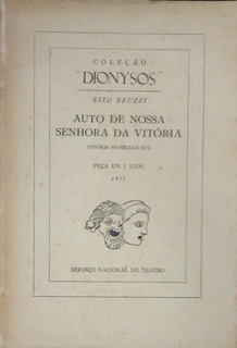 Auto De Nossa Senhora Da Vitória - Nilo Bruzzi - Autografado