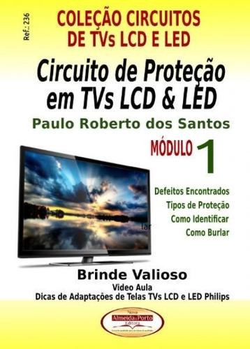 Livro Circuito De Proteção Em Tvs Lcd E Led - Ref.236