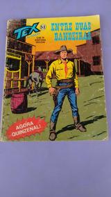 Tex Nº. 53 - Entre Duas Bandeiras - Vecchi - 2ª. Edição
