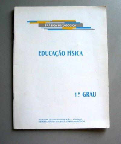 Prática Pedagógica - Educação Física -1º Grau / São Paulo