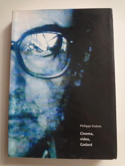 Livro Cinema Video E Godard Philippe Dubois