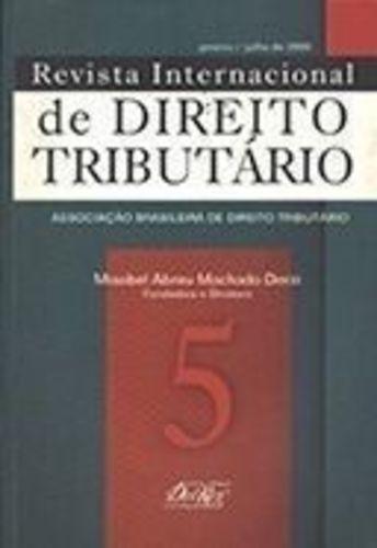 Revista Internacional De Direito Tributario 5 - Janeiro -...