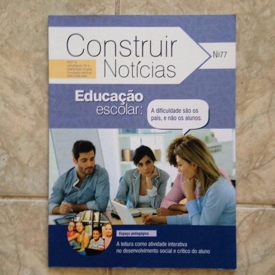 Livro Construir Notícias 77 Jul/ago 2014 Educação Escolar C2