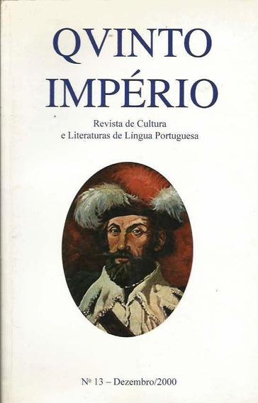 Qvinto Império:nº 13 Revista De Cultura E Literaturas (3397)