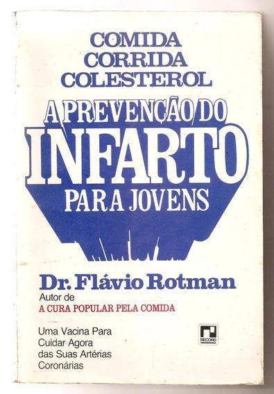 A Prevenção Do Infarto Para Jovens - Dr. Flávio Rotman