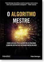 O Algoritmo Mestre Pedro Domingos