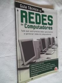 Livro - Guia Tecnico De Redes De Computadores - Informatica